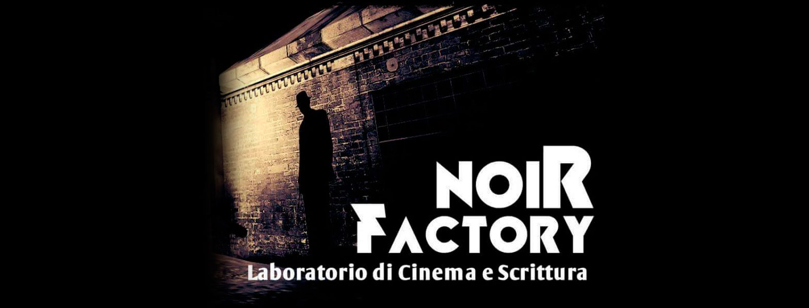 Noir Factory Laboratorio di Cinema e Scrittura Creativa